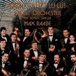 Dort tanzt Lu-Lu! - Folge 5 - {Max Raabe} + das Palast-Orchester