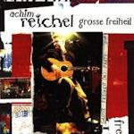 Große Freiheit - live - Achim Reichel