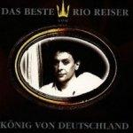 König von Deutschland - Das Beste von Rio Reiser - Rio Reiser