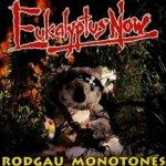 Eukalyptus now! - Rodgau Monotones