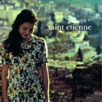 Tiger Bay - Saint Etienne