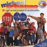 18 Lieder für mehr Sicherheit im Straßenverkehr - Michael Schanze