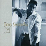 Heart, Soul And A Voice - Jon Secada