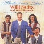 Musik ist mein Leben - {Willi Seitz} + seine Freunde
