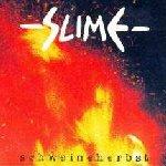 Schweineherbst - Slime