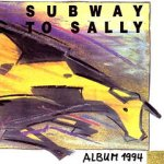 Album 1994 - Subway To Sally