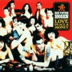 Love, Peace And Money - Toten Hosen