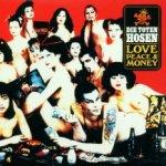 Love, Peace And Money - Toten Hosen