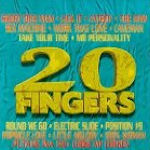 20 Fingers - {20 Fingers} feat. Gillette