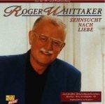 Sehnsucht nach Liebe - Roger Whittaker