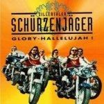 Glory-Hallelujah! - Zillertaler Schürzenjäger