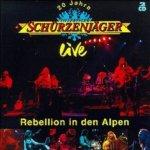 20 Jahre Zillertaler Schürzenjäger live - Rebellion in den Alpen - Zillertaler Schürzenjäger