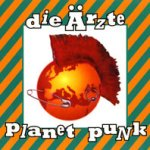 Planet Punk - Ärzte