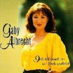 Ich hab mich so in dich verliebt - Gaby Albrecht