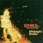 Midnight Radio - Bohren + der Club Of Gore