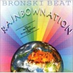 Rainbow Nation - Bronski Beat