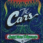 Just What I Needed: The Cars Anthology - Cars