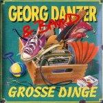 Große Dinge - {Georg Danzer} + Band