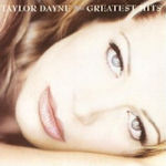 Greatest Hits - Taylor Dayne