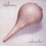 Adrenaline - Deftones