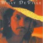 Big Easy Fantasy - Willy DeVille