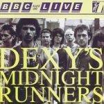 BBC Radio One Live In Concert - Dexy