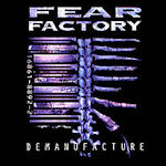 Demanufacture - Fear Factory