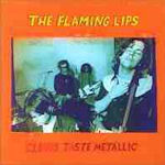 Clouds Taste Metallic - Flaming Lips