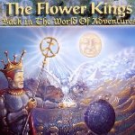Back In The World Of Adventures - Flower Kings