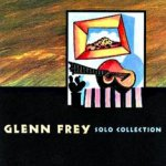 Solo Collection - Glenn Frey