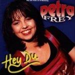 Hey Du - Petra Frey
