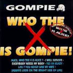 Who The X Is Gompie! - Gompie