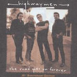 The Road Goes On Forever - Highwaymen