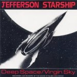 Deep Space/Virgin Sky - Jefferson Starship