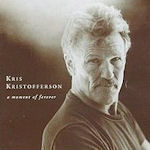 A Moment Of Forever - Kris Kristofferson