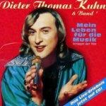 Mein Leben für die Musik - {Dieter Thomas Kuhn} + Band