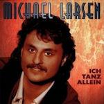Ich tanz allein - Michael Larsen