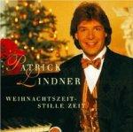 Weihnachtszeit - Stille Zeit - Patrick Lindner