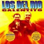 Calentito - Los Del Rio