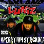 Operation Stackola - Luniz