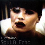 Soul And Echo - Kurt Maloo