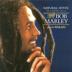 Natural Mystic - Bob Marley + the Wailers