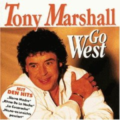 Go West - Tony Marshall