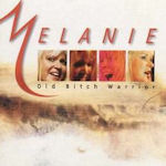 Old Bitch Warrior - Melanie