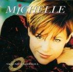 Traumtänzerball - Michelle