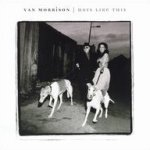 Days Like This - Van Morrison