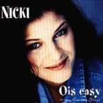Ois easy - 10 neue Country Songs - Nicki