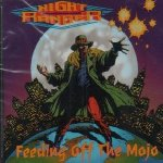 Feeding Off The Mojo - Night Ranger