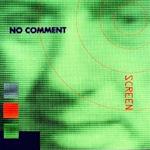 Screen - No Comment