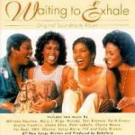 Waiting To Exhale - Soundtrack